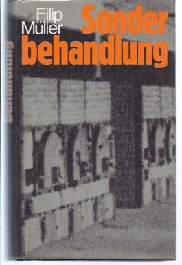 Sonderbehandlung (Drei Jahre in den Krematorien und Gaskammern von Auschwitz)