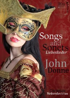 Songs and Sonets - Liebeslieder - John Donne