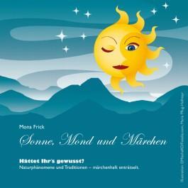Sonne, Mond und Märchen