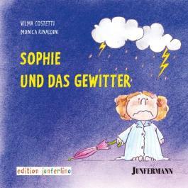 Sophie und das Gewitter: Bedürfnisse und Strategien 1: BD 1