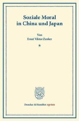 Soziale Moral in China und Japan.