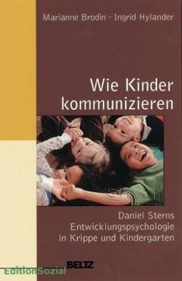 Sozialpädagogische Praxis / Band 2 - Wie Kinder kommunizieren