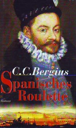 Spanisches Roulette : Roman. genehmigte Lizenzausgabe für Weltbild Verlag GmbH,