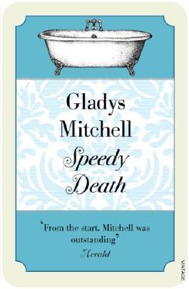 Speedy Death (Mrs Bradley 2)