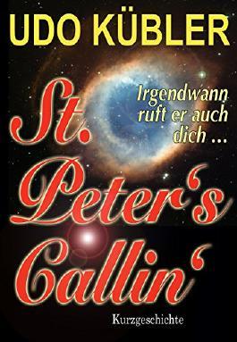 St. Peter's Callin': ... irgendwann ruft er auch dich!