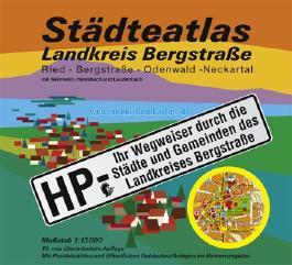Städteatlas Landkreis Bergstrasse: HP- Ihr Wegweiser durch die Städte und Gemeinden des Landkreises Bergstrasse. Massstab 1:13000