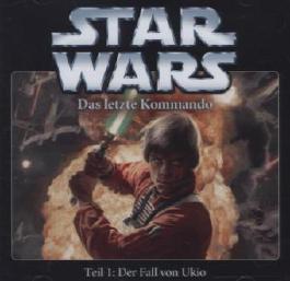 Star Wars - Das letzte Kommando - Der Fall von Ukio