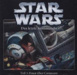 Star Wars - Das letzte Kommando - Feuer über Coruscant
