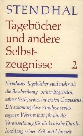 Stendhal, Tagebücher und andere Selbstzeugnisse Band 2