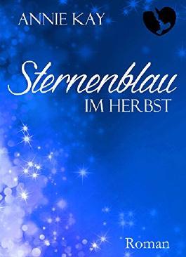 Sternenblau: Im Herbst (Sternenrot 2)