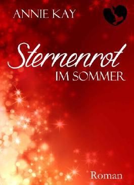 Sternenrot: Im Sommer