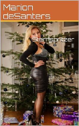 Sternspritzer - II
