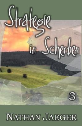 Strategie in Scherben 3