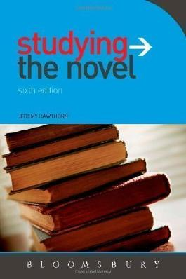 Studying the Novel (Studying...Series) by Hawthorn, Jeremy 6th Revised edition (2010)