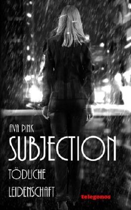 Subjection - Toedliche Leidenschaft