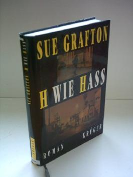 Sue Grafton: H wie Hass