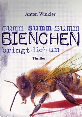 Summ summ summ Bienchen bringt dich um