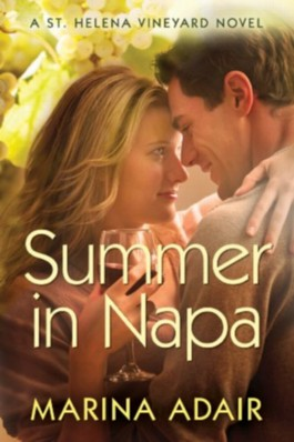 Summer in Napa (A St. Helena Vineyard Novel)