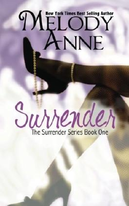 Surrender (Volume 1) by Anne, Melody (2013) Paperback