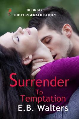 Surrender To Temptation (contemporary) (The Fitzgerald Family Book 6)