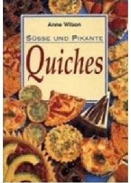 Süsse und pikante Quiches