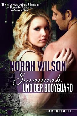 Suzannah und der Bodyguard (Serve and Protect Series)