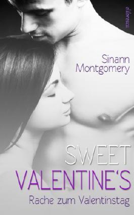 Sweet Valentine's - Rache zum Valentinstag