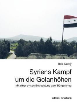 Syriens Kampf um die Golanhöhen