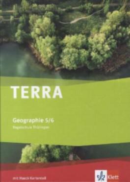 TERRA Geographie für Thüringen - Ausgabe für Regelschulen (Neubearbeitung) / Schülerbuch Klasse 5/6