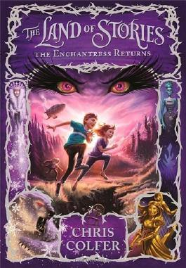 THE ENCHANTRESS RETURNS (LAND OF STORIES) - LARGE PRINT BY COLFER, CHRIS (AUTHOR)HARDCOVER