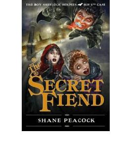 THE SECRET FIEND (BOY SHERLOCK HOLMES #04) BY PEACOCK, SHANE (AUTHOR)PAPERBACK