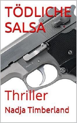 TÖDLICHE SALSA: Thriller