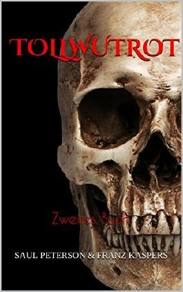 TOLLWUTROT: Zweites Buch
