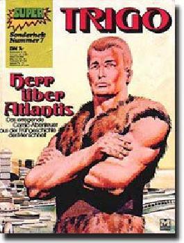 """TRIGO - Herr über Atlantis  """"Super Sonderheft Nr. 7"""" (Abenteuer aus der Frühgeschichte der Menschheit)"""