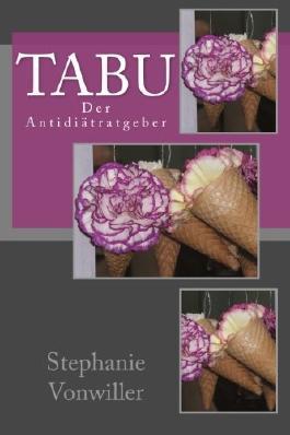 Tabu: Der Antidiätratgeber
