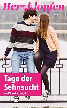 Tage der Sehnsucht (Herzklopfen Romanreihe 2)