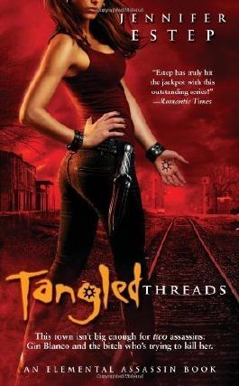 Tangled Threads (Elemental Assassin, Book 4) by Estep, Jennifer (2011)