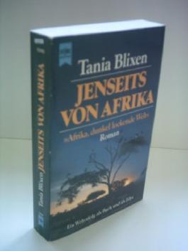 Tania Blixen: Jenseits von Afrika