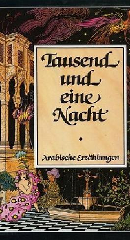 Tausend und eine Nacht - Bände 1 / 2 und 3 / 4. Je 2 Bände in einem Buch.
