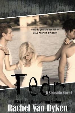 Tear (A Seaside Novel Book 1)