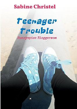 Teenager Trouble: Sunnyspice Bloggermom