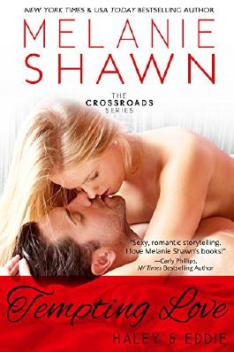 Tempting Love - Haley & Eddie (Crossroads, Book 5)