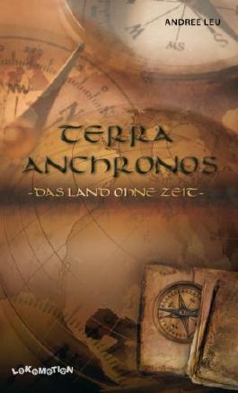 Terra Anchronos: Das Land ohne Zeit