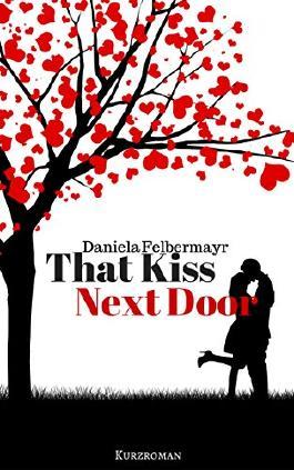 That Kiss Next Door