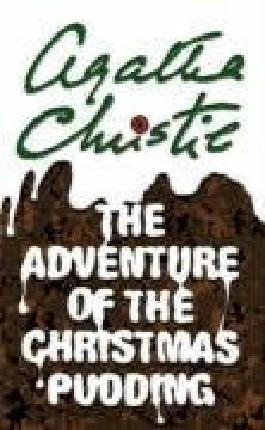 The Adventure of the Christmas Pudding (Poirot) by Christie, Agatha Masterpiece Edition (2007)