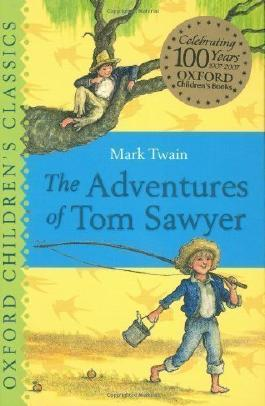 The Adventures of Tom Sawyer: Oxford Children's Classics by Twain, Mark (2007)