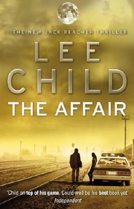 The Affair (Jack Reacher, Book 16)