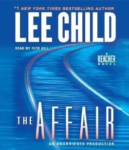 The Affair (Jack Reacher Novels) by Child, Lee on 11/09/2012 Abridged edition