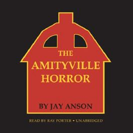 The Amityville Horror (Unabridged)