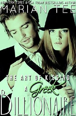 The Art of Kissing a Greek Billionaire
